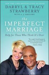 The Imperfect Marriage: Help for Those Who Think It's Over (ISBN: 9781476738772)