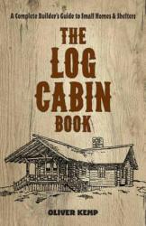 Log Cabin Book - Oliver Kemp (ISBN: 9780486810782)