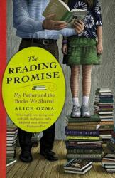 The Reading Promise: My Father and the Books We Shared (ISBN: 9780446583787)