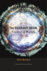 Vicarious Brain, Creator of Worlds (ISBN: 9780674088955)