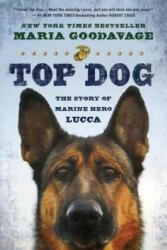 Top Dog - Maria Goodavage (ISBN: 9780451467102)