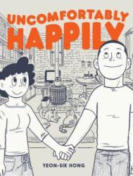 Uncomfortably Happily (ISBN: 9781770462601)