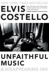 Unfaithful Music & Disappearing Ink (ISBN: 9780399185762)