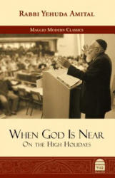 When God Is Near: On the High Holidays (ISBN: 9781592644377)