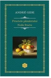 Fructele pamantului; Noile fructe (ISBN: 9786068516165)