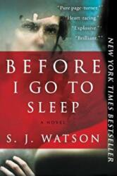 Before I Go to Sleep (ISBN: 9780062060563)