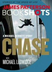 Chase: A Bookshot: A Michael Bennett Story (ISBN: 9780316317177)