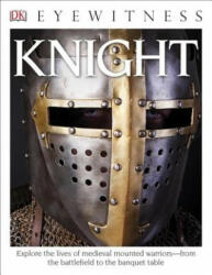 DK Eyewitness Books: Knight (ISBN: 9781465435729)