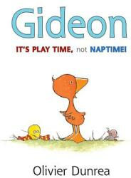 Gideon: It's Play Time, Not Naptime! (ISBN: 9780547983998)