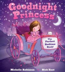 Goodnight Princess: The Perfect Bedtime Book! (ISBN: 9781438006635)