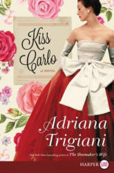 Kiss Carlo (ISBN: 9780062644282)