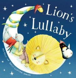 Lion's Lullaby (ISBN: 9781484725269)