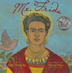 Me, Frida - Amy Novesky (ISBN: 9781419715167)