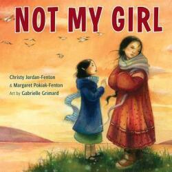 Not My Girl (ISBN: 9781554516247)