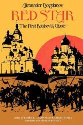 Red Star - The First Bolshevik Utopia (ISBN: 9780253203175)