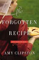 Forgotten Recipe (ISBN: 9780310341994)