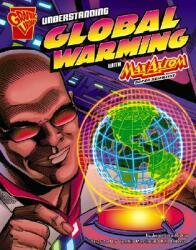 Understanding Global Warming with Max Axiom, Super Scientist (ISBN: 9781429617673)