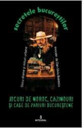 Jocuri de noroc, cazinouri și case de pariuri bucureștene (ISBN: 9786068782713)