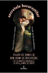 Figuri de Dandy și de Don Juani de București (ISBN: 9786068782706)
