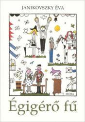 Égigérő fű (ISBN: 9789634158004)