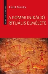 A kommunikáció rituális elmélete (2017)