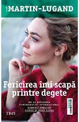Fericirea îmi scapă printre degete (ISBN: 9786064001832)