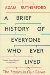Brief History of Everyone Who Ever Lived - Adam Rutherford (ISBN: 9781780229072)
