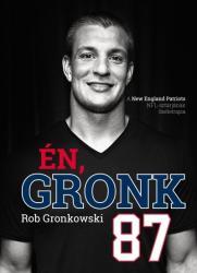 Én, Gronk (2017)