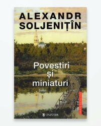 POVESTIRI SI MINIATURI (ISBN: 9786067711028)