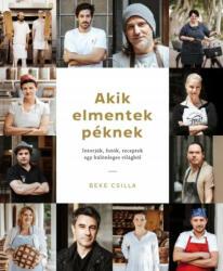 Akik elmentek péknek (2017)