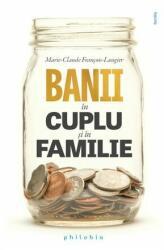 Banii în cuplu și în familie (ISBN: 9786068560618)