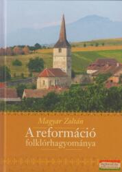 A reformáció folklórhagyománya (2017)