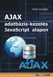 AJAX adatbázis-kezelés Javascript alapon (2017)