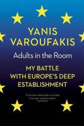 Adults In The Room - Yanis Varoufakis (2017)