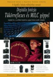 Digitális fotózás tükörreflexes és MILC géppel (2017)