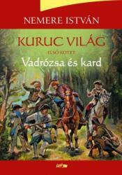 Nemere István - Kurucvilág I (2017)