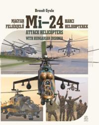 Magyar felségjelű Mi-24 harci helikopterek (2017)