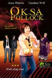 Oksa Pollock 3. A két világ szíve (2017)