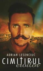 Cimitirul eroilor (ISBN: 9786068814759)