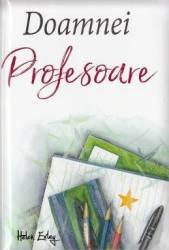 Doamnei profesoare (ISBN: 9786068290751)