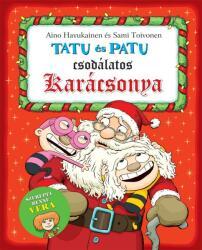 Tatu és Patu csodálatos karácsonya (ISBN: 9786155808029)