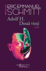 Adolf H. Două vieți (ISBN: 9786067792706)
