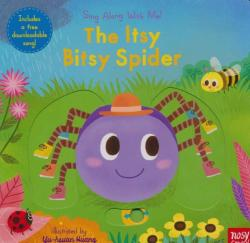 The Itsy Bitsy Spider: Sing Along with Me! (ISBN: 9780763695811)