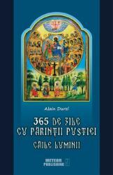 365 de zile cu Părinţii pustiei. Căile luminii (ISBN: 9786069100769)