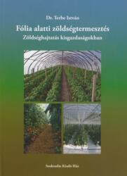 Fólia alatti zöldségtermesztés (2017)