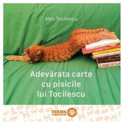 Adevărata carte cu pisicile lui Tocilescu (ISBN: 9786067105018)