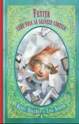 Fetita care voia sa salveze cartile - Klaus Hagerup Lisa Aisato (ISBN: 9789733410126)