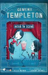 Gemenii Templeton intră în scenă (ISBN: 9786068905655)