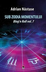 Sub zodia momentului (ISBN: 9786068905587)