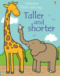 That's not my. . . Taller and Shorter (ISBN: 9781474928922)